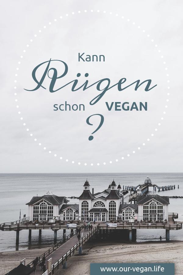 Kurzurlaub vegan auf Rügen