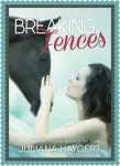 Breaking Fences (The Breaking Series, #2) by Juliana Haygert Cover Reveal