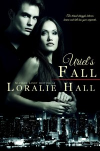 Uriel's Fall by Loralie Hall