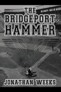 The Bridgeport Hammer