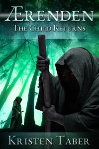 The Child Returns (Aerenden #1) by Kristen Taber