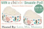 Winner's Choice of Chibebe Snuggle Pod Giveaway! $99 RV!