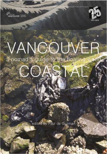 City of Vancouver Public Art Program   Platforms: Coastal City Series   Vancouver Coastal: a nomad's guide to the floating world, 2016 by Paul de Guzman   Showing in transit shelters throughout Vancouver, May 16 - June 12, 2016