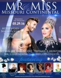 Show Ad   Miss and Mr. Missouri Continental   Attitudes Nightclub (St. Louis, Missouri)   5/29/2016