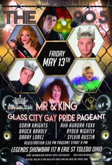 Show Ad   Mr. and King Glass City Gay Pride   Legends Showbar (Toledo, Ohio)   5/13/2016