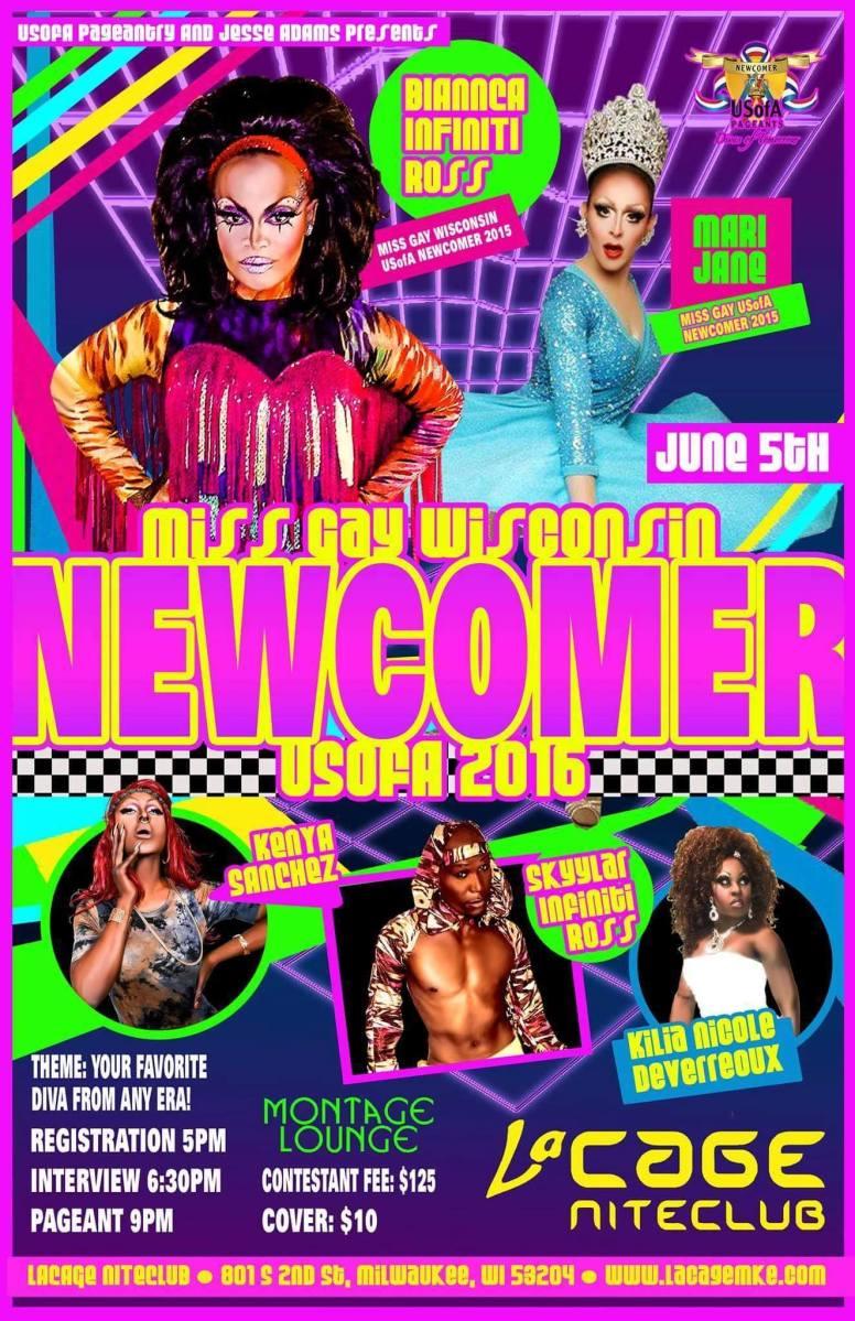 Show Ad | Miss Gay Wisconsin USofA Newcomer | LaCage Niteclub (Milwaukee, Wisconsin) | 6/5/2016