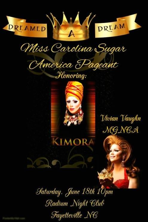 Show Ad | Miss Gay Carolina Sugar America | Radium Night Club (Fayetteville, North Carolina) | 6/18/2016