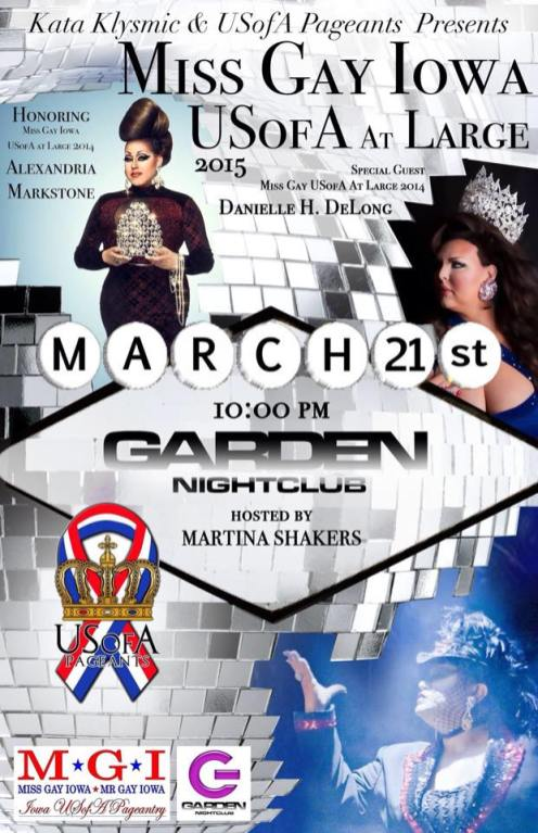 Show Ad | MIss Gay Iowa USofA at Large | Garden Nightclub (Des Moines, Iowa) | 3/21/2015