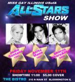 Show Ad | Misss Gay Illinois USofA All-Stars Show | The Bistro (Bloomington, Illinois) | 11/11/2016