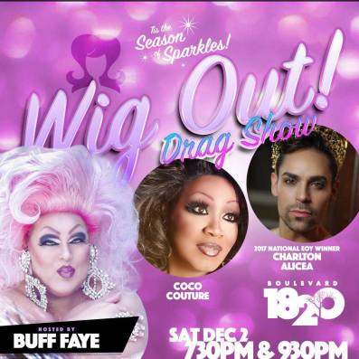 Show Ad   Wig Out! Drag Show   Boulevard 1820 (Charlotte, North Carolina)   12/2/2017