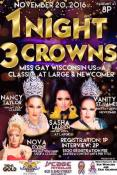 Show Ad   Miss Gay Wisconsin at Large, Classic and Newcomer   LaCage Niteclub (Milwaukee, Wisconsin)   11/20/2016
