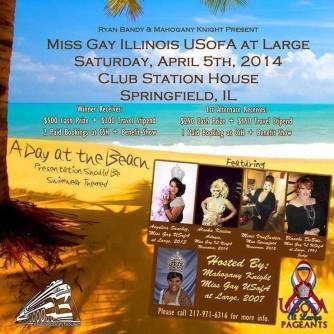 Show Ad | Miss Gay Illinois USofA at Large | (Club Station House - Springfield, Illinois) | 4/5/2014
