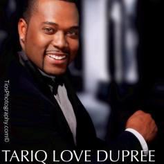 Tariq Love Dupree - Photo by Tios Photography