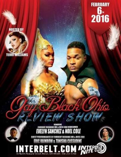Show Ad | Gay Black Ohio Review Show | Interbelt Nite Club (Akron, Ohio) | 2/6/2016