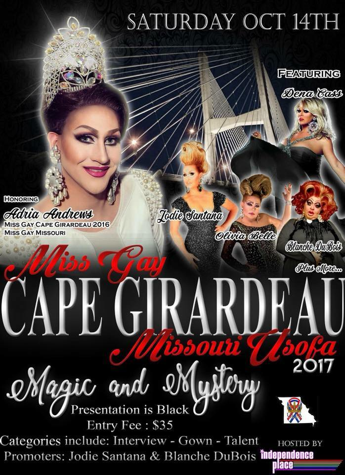 Show Ad | Miss Gay Cape Girardeau USofA | Independence Place (Cape Girardeau, Missouri) | 10/14/2017