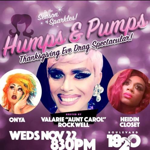 Show Ad   Humps & Pumps Thanksgiving Eve Drag Spectacular!   Boulevard 1820 (Charlotte, North Carolina)   11/22/2017