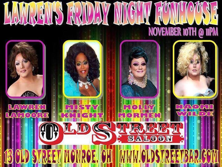Show Ad   Lawren's Friday Night Funhouse   Old Street Saloon (Monroe, Ohio)   11/10/2017