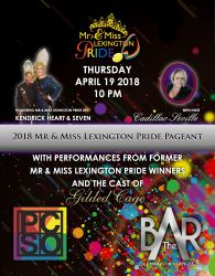 Show Ad | Miss Lexington Pride and Mr. Lexington Pride | The Bar Complex (Lexington, Kentucky) | 4/19/2018