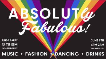 Show Ad | ABSOLUTly Fabulous! | Trism (Columbus, Ohio) | 6/9/2018