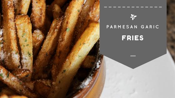 parmesan garlic fries