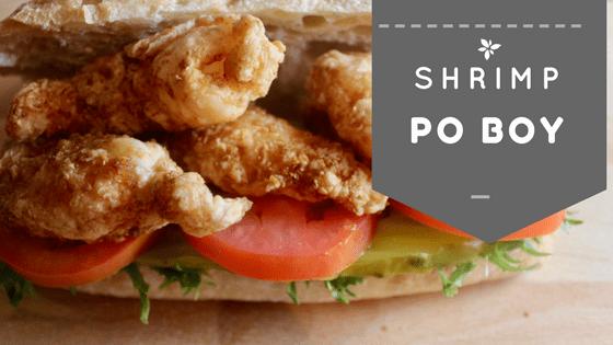 Shrimp Po Boy