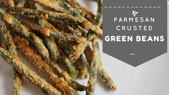 Crispy Parmesan Crusted Green Beans