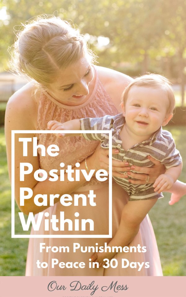 The Positive Parent Within by Katie Mertes