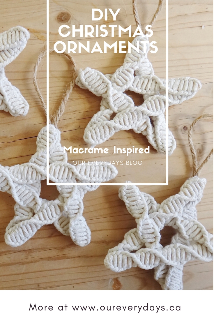 OUR EVERYDAYS BLOG Macrame Inspired DIY Christmas Ornaments