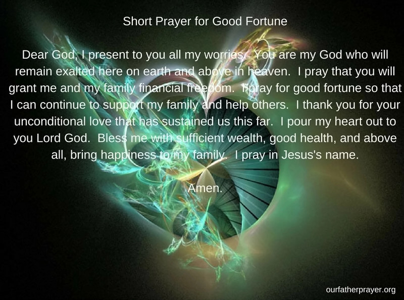 Prayers For Good Luck And Fortune ‹� Our Father Prayer