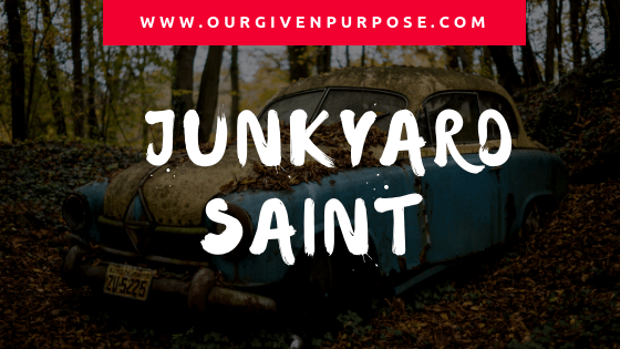 Junkyard Saint