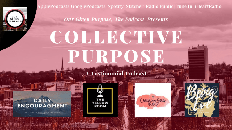 Collective Purpose, The Podcast