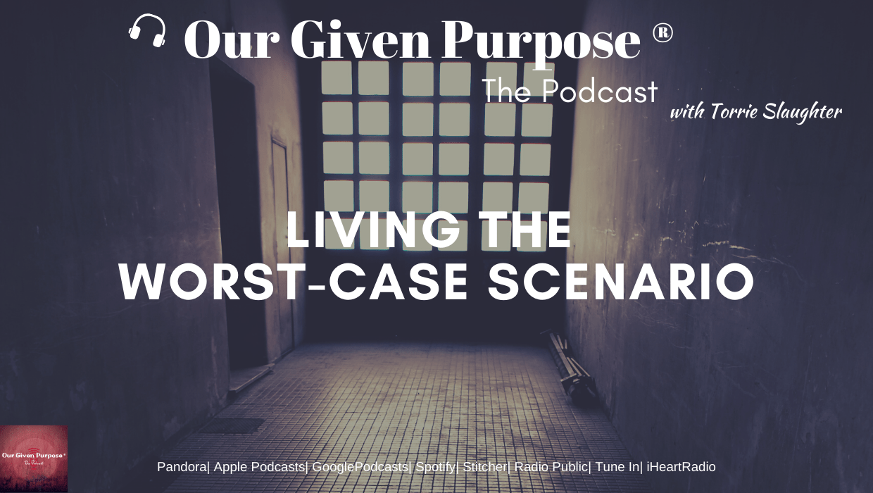 Living the Worst-Case Scenario, The Podcast