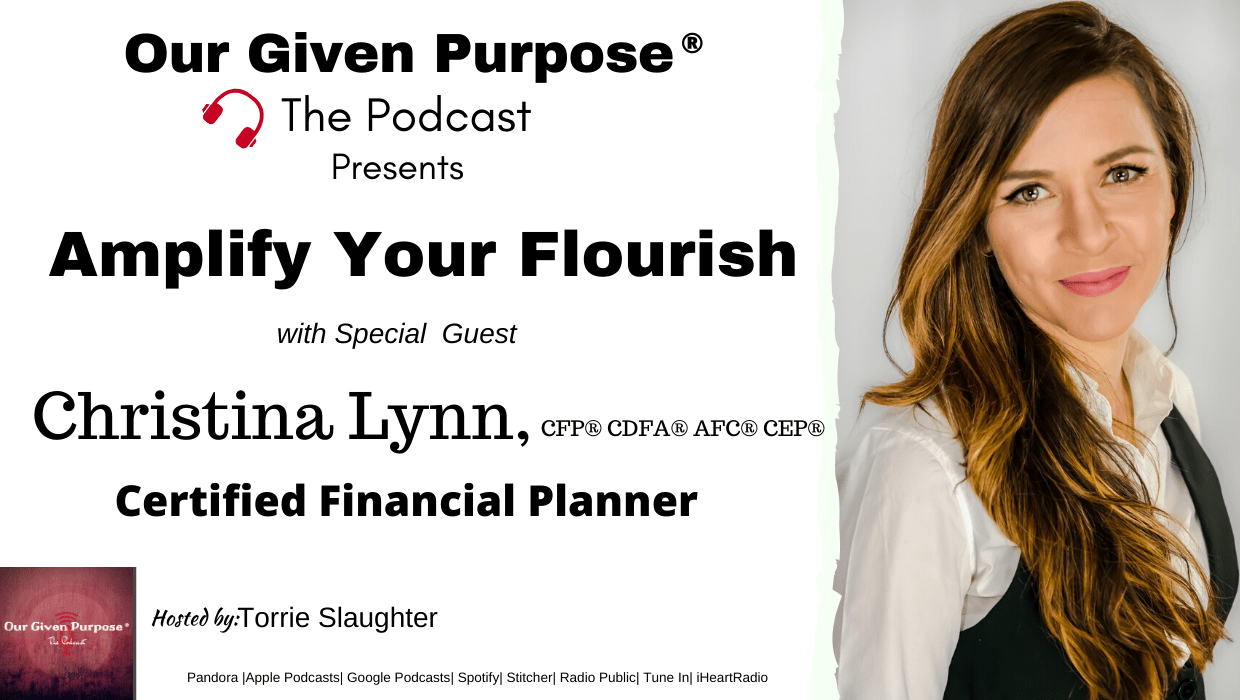 Amplify Your Flourish, The Podcast with Special Guest Christina Lynn