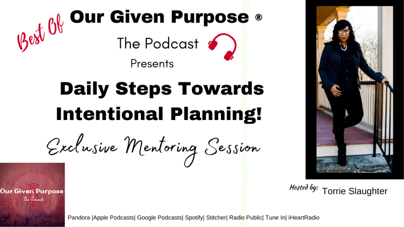 Best Of: Daily Steps Towards Intentional Planning the Podcast