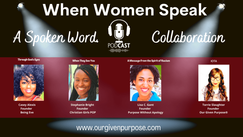 When Women Speak! A Spoken Word Collaboration