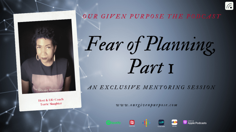 Fear of Planning, the Podcast