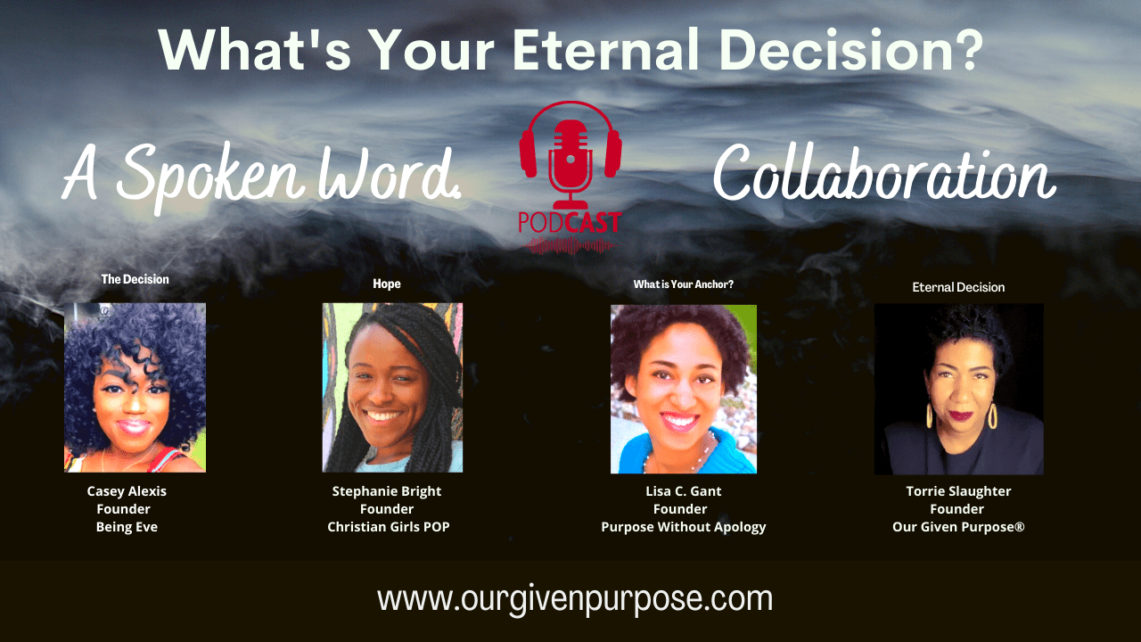 What's Your Eternal Decision? A Spoken Word Episode