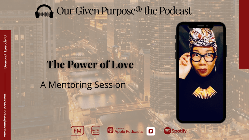 The Power of Love, A Mentoring Session