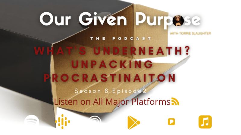 What's Underneath? Unpacking Procrastination