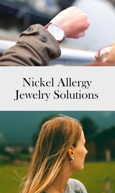Nickel allergy jewelry solutions | ourguidetotheeveryday.com