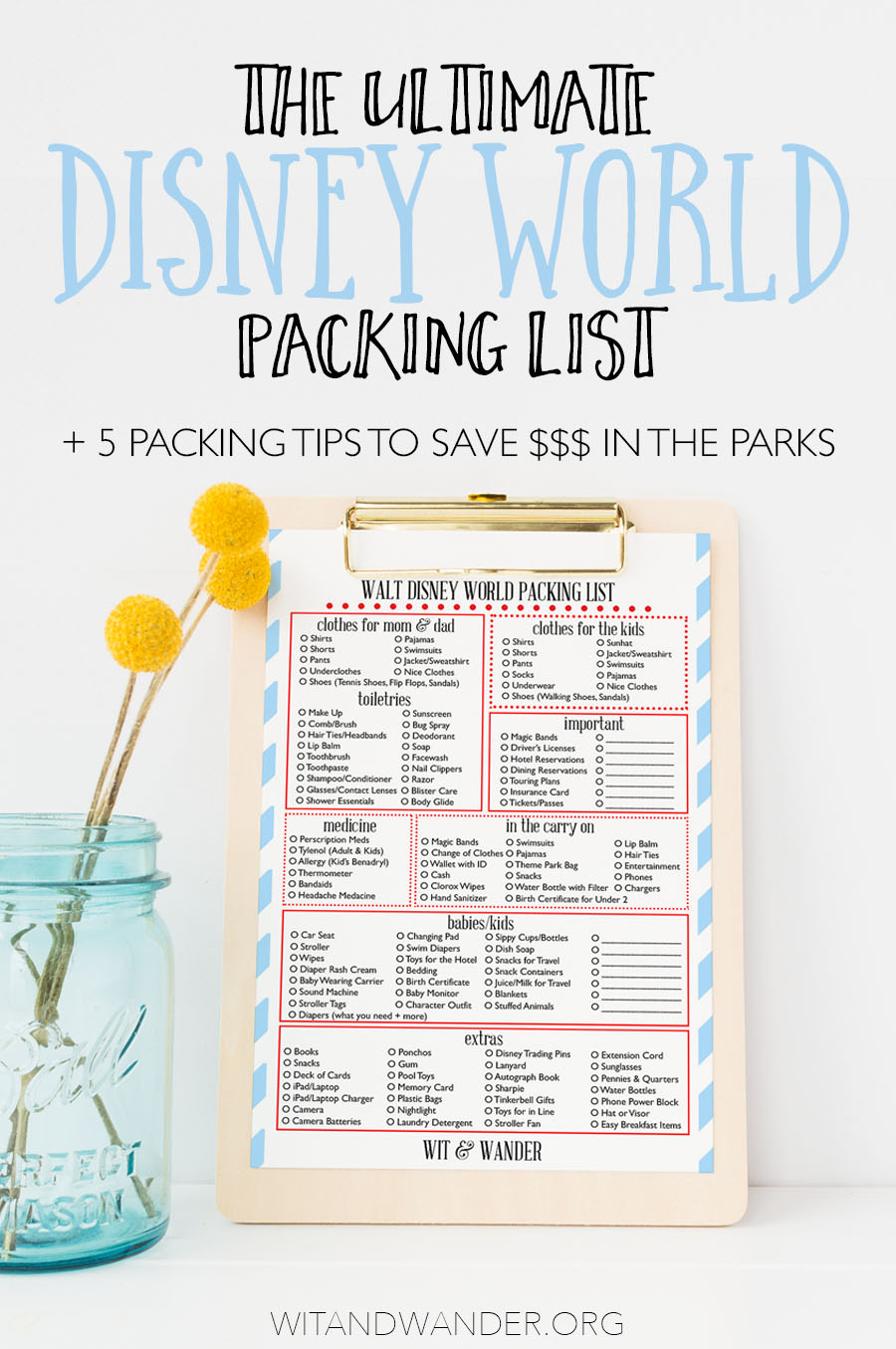 The Ultimate Walt Disney World Packing List + Expert Packing Tips To Save  You Money -