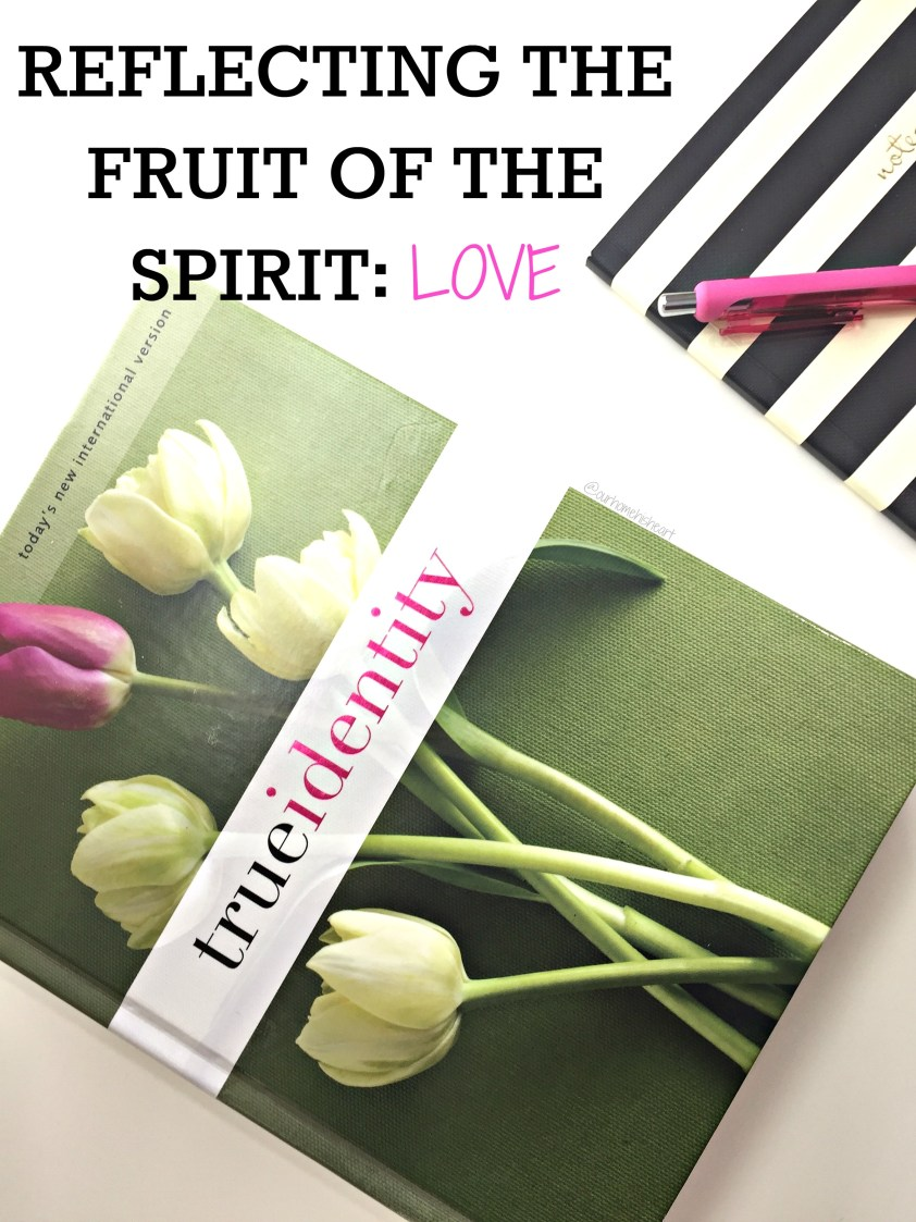 Fruit of the Spirit Love