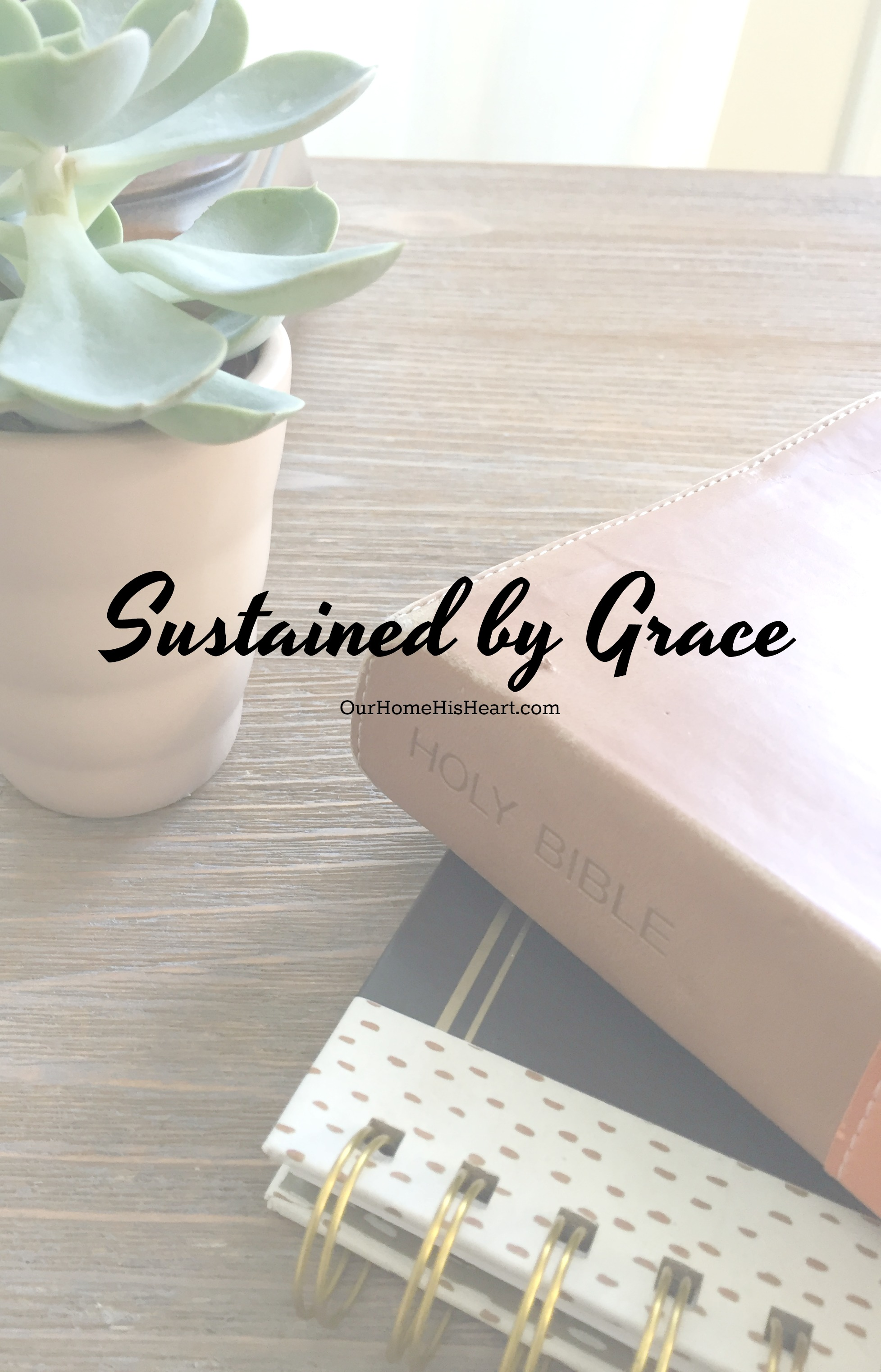 Sustained by God's Grace