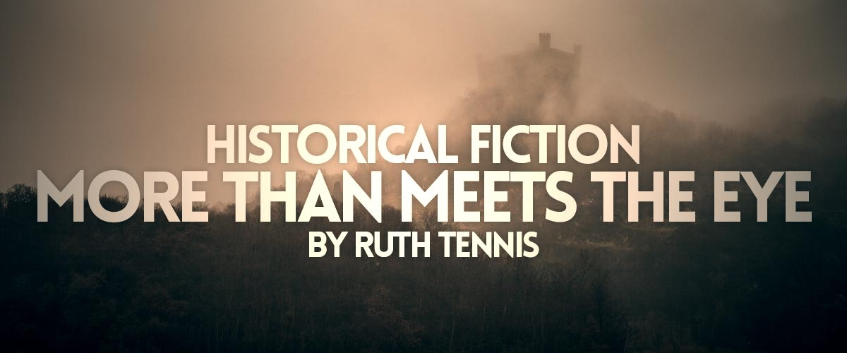 Historical Fiction: More than Meets the Eye