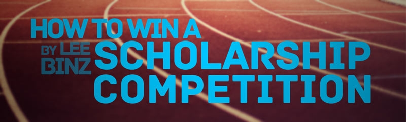 How to Win a Scholarship Competition