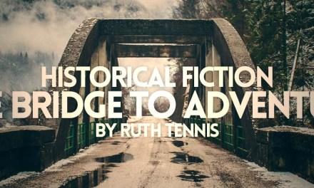 Historical Fiction: The Bridge to Adventure