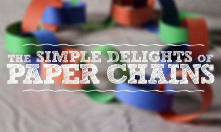 The Simple Delights of Paper Chains