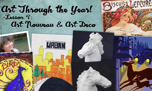 Art Through the Year with Sharon Jeffus – Lesson 9 – Art Nouveau and Art Deco
