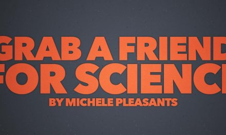 Grab a Friend for Science