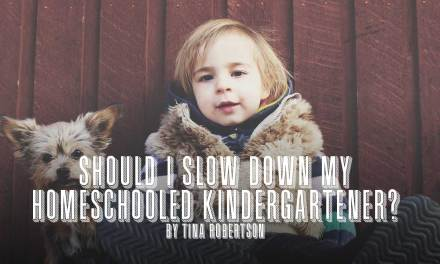 Should I Slow Down My Homeschooled Kindergartener?